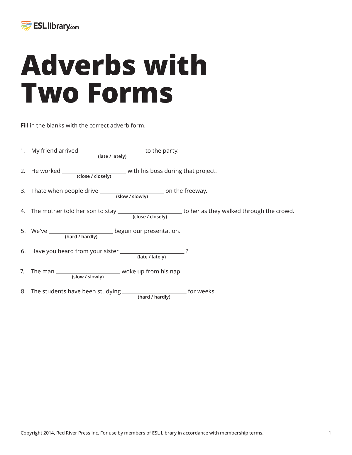 Adverbs With Two Forms Esl Library Blog