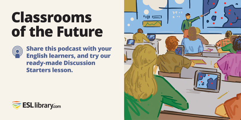 2016.03.30_podcast_classrooms-of-the-future